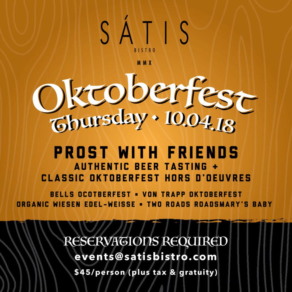 Satis Bistro | Oktoberfest October 4, 2018
